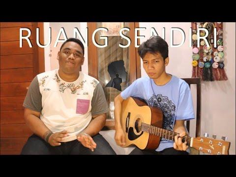 download lagu Ruang Sendiri - Tulus (Cover by Derri ft. Krysostomus Eko) gratis