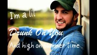 Drunk On You By Luke Bryan
