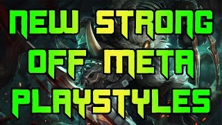 New Strong Off Meta Champions/Playstyles High Elo Players Are Using In 6.24