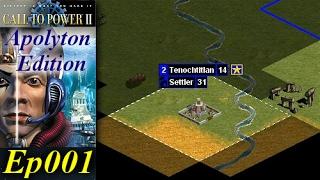 Call To Power II - Apolyton Edition [1/3] Ep001 - Barbarians Take Our Capital!