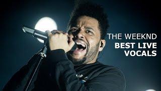 The Weeknd's Best Live Vocals