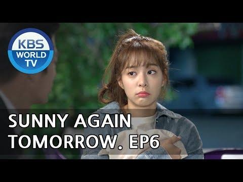 Sunny Again Tomorrow | 내일도 맑음 - Ep.6 [SUB : ENG,CHN,IND / 2018.05.18]