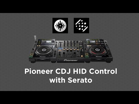 Using Pioneer CDJs in HID mode with Serato DJ/Scratch Live