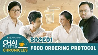 TVF Chai Sutta Chronicles | Season 2 | Episode 1 - Food Ordering Protocol