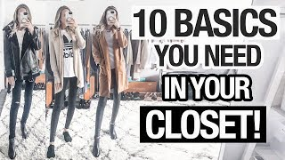 TOP 10 BASICS YOU NEED IN YOUR CLOSET! FALL 2018