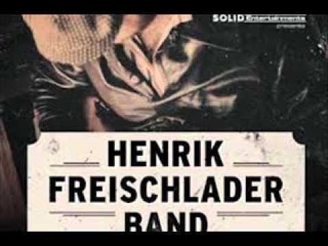 Henrik Freischlader Band - Wont You Help Me