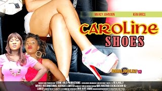 Caroline Shoes Nigerian Movie [Part 1] - Mercy Johnson & Ken Erics