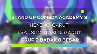 Stand Up Comedy Academy 3 : Neneng, Garut - Transportasi Di Garut