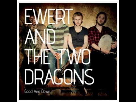 Ewert And The Two Dragons - Burning Bush