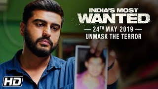 India's Most Wanted | Unmask The Terror | Arjun Kapoor | Raj Kumar Gupta | 24th May
