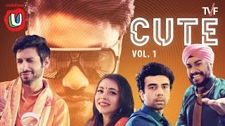 TVFs CUTE Vol. 1 ft. Raftaar  Kanan FunWithU
