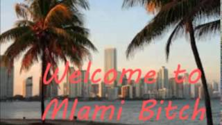 Welcome to Miami bitch-DJPax