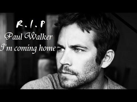 Paul Walker - I am coming home HD