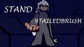 STAND (Flash Animation by Ninetailedbrush)