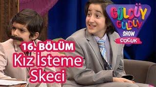 Güldüy Güldüy Show Çocuk 16. Bölüm, Kız İsteme Skeci