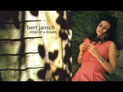 Bert Jansch - Read All About It