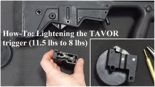 How to Lighten the TAVOR