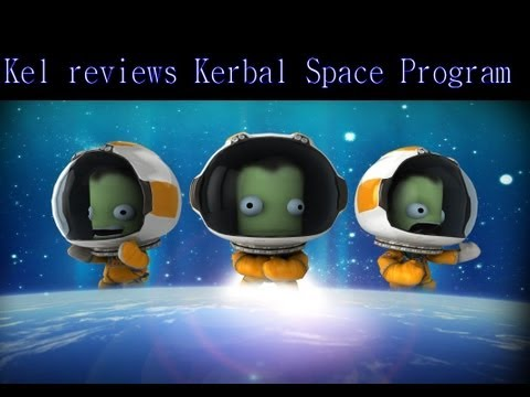 Kel reviews / first impression Kerbal Space Program