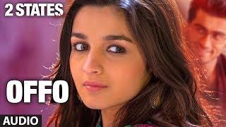download lagu 2 States Offo Full Song   Arjun Kapoor, gratis