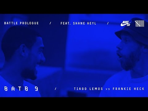 BATB9 | Shane Heyl - Battle Prologue: Tiago Lemos Vs Frankie Heck - Round 1