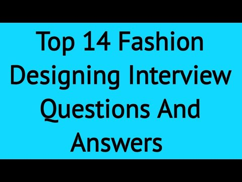 Top 14 Fashion Designer Interview Questions and Answers