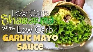 Easy Low Carb Shawarma | Low Carb Garlic Mayo Sauce | LCIF Keto Low Carb Recipe 59