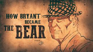 "The Story of Paul ""Bear"" Bryant's Nickname (With IZOD)"