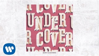 Kehlani - Undercover (Danny Olson Remix) [Official Audio]