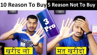Realme 3 Pro: 10 Reasons To Buy & 5 Major Problems खरीदना चाहिए या नहीं ?