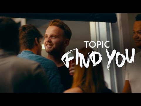 TOPIC feat. Jake Reese FIND YOU music videos 2016 dance