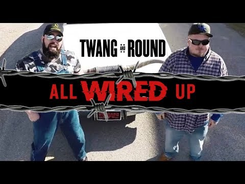Twang and Round - All Wired Up [OFFICIAL VIDEO]