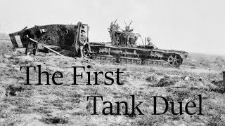 The First Tank Duel at Villers-Bretonneux