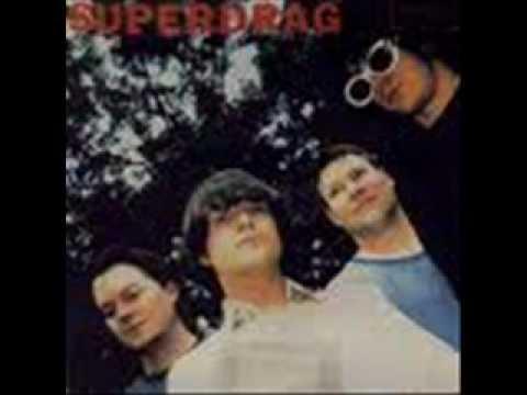 Superdrag - Drag Me Closer To You