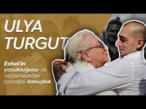 Ezhel'in annesi Ulya Turgut ile Ezhel'in çocukluğunu ve suçlamalardan beraatini konuştuk