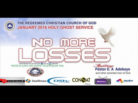 RCCG JANUARY 2016 HOLYGHOST SERVICE_NO MORE LOSSES