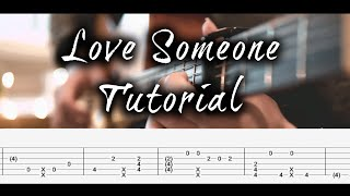 Love Someone Fingerstyle Guitar Tutorial + FREE TABS