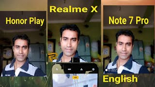 Realme X vs Honor Play Camera Comparison || Realme X Vs Redmi Note 7 Pro camera Comparison