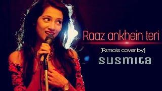 Raaz Aankhein Teri   Ki Kore Bolbo Tomay female cover   Susmita Dey   Raaz Reboot   Arijit Singh