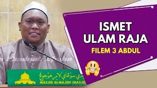 Al Kisah Filem Tiga Abdul |  Ustaz Auni Mohamed