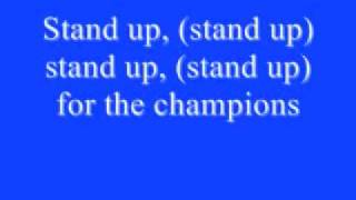 Stand up for the champions Lyrics