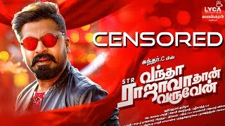 BREAKING: Vantha Rajavathaan Varuven Censored Revealed!