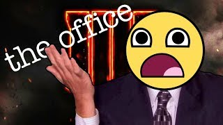 U HATE THE OFFICE? BO4 Blackout Beta Funny Moments