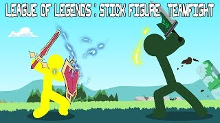 League of Legends - Stick Figure Teamfight