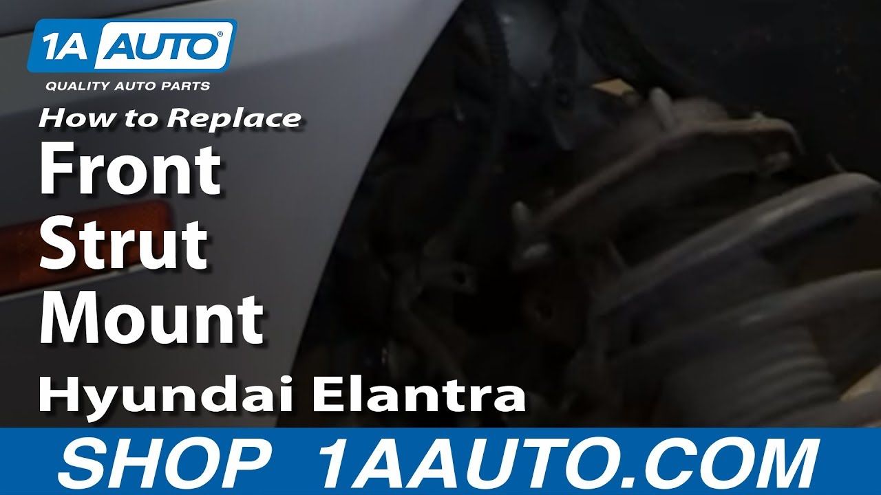 How To Replace Front Strut Mount Or Spring 2001 06 Hyundai Elantra Youtube