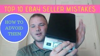 Top 10 Mistakes Ebay Sellers Make & How to avoid them