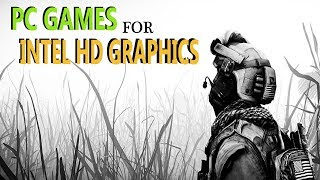 Top 10 Pc games for intel hd graphics    Intel hd Graphics PC games    Ak Productions