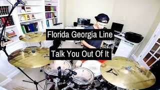 Florida Georgia Line Talk You Out Of It Drum