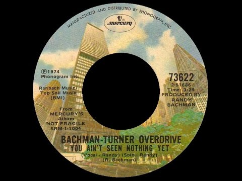 Bachman Turner Overdrive - Turner Overdrive - You Aint