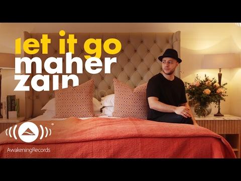 Maher Zain - Let It Go | ماهر زين (Official Lyrics)