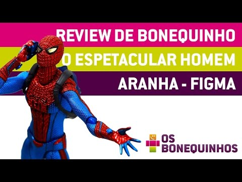 Review de Bonequinho  - O Espetacular Homem Aranha   Figma